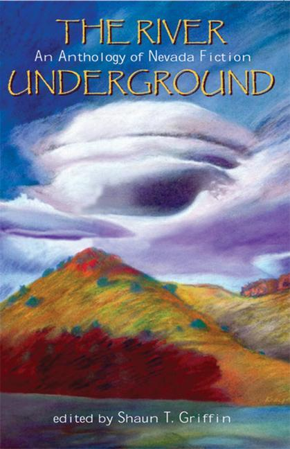 The River Underground: An Anthology of Nevada Fiction als Taschenbuch