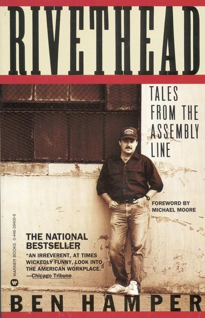 Rivethead: Tales from the Assembly Line als Taschenbuch