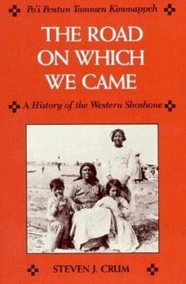 Road on Which We Came: A History of the Western Shoshone als Taschenbuch