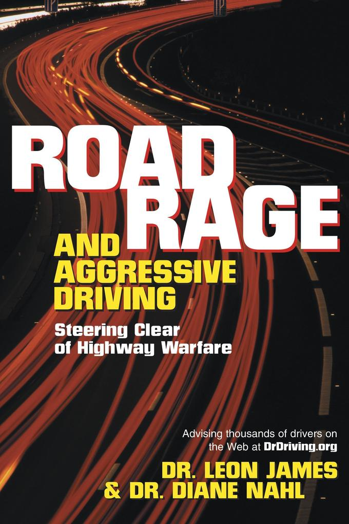 Road Rage and Aggressive Driving: Steering Clear of Highway Warfare als Taschenbuch