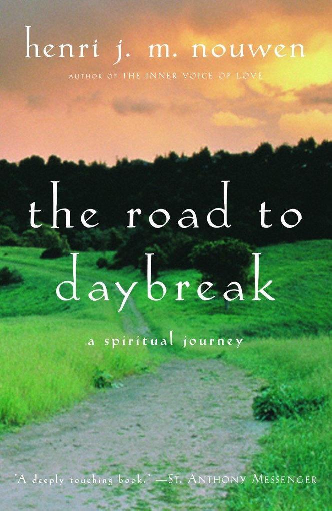 The Road to Daybreak: A Spiritual Journey als Taschenbuch
