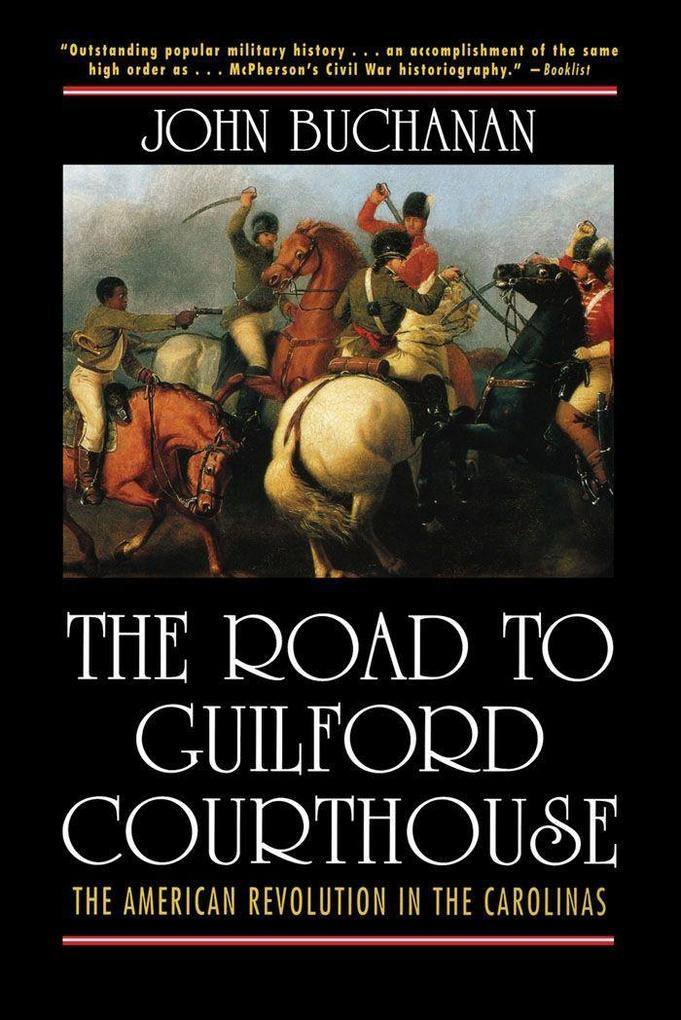 The Road to Guilford Courthouse: The American Revolution in the Carolinas als Taschenbuch