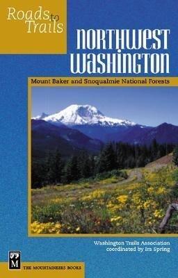 Northwest Washington: Mount Baker-Snoqualmie National Forest als Taschenbuch