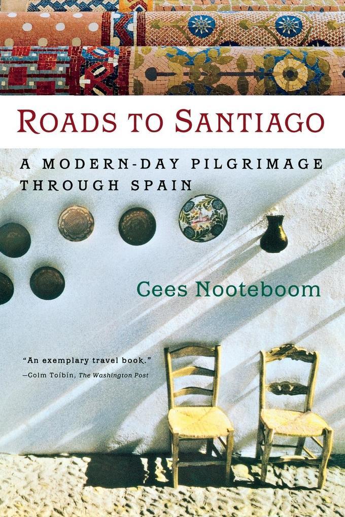 Roads to Santiago als Taschenbuch