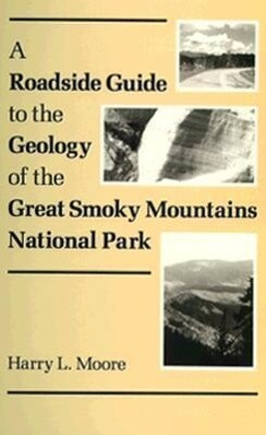 Roadside Guide Geology Great Smoky: Mountains National Park als Taschenbuch