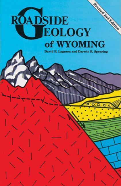 Roadside Geology of Wyoming als Taschenbuch