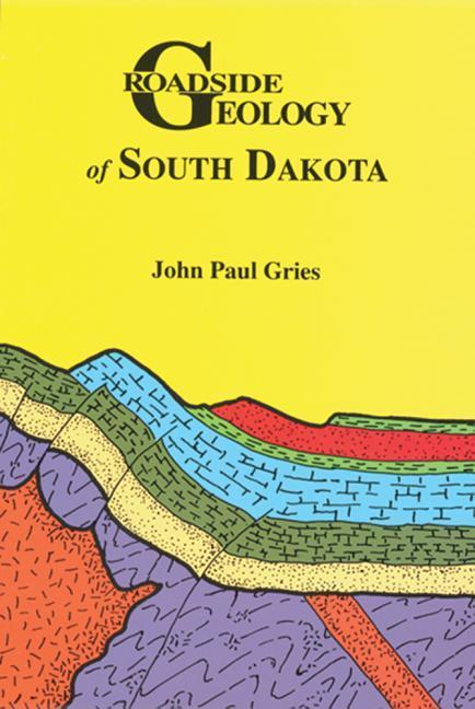 Roadside Geology of South Dakota als Taschenbuch
