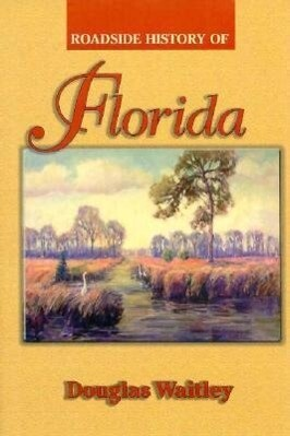 Roadside History of Florida als Buch