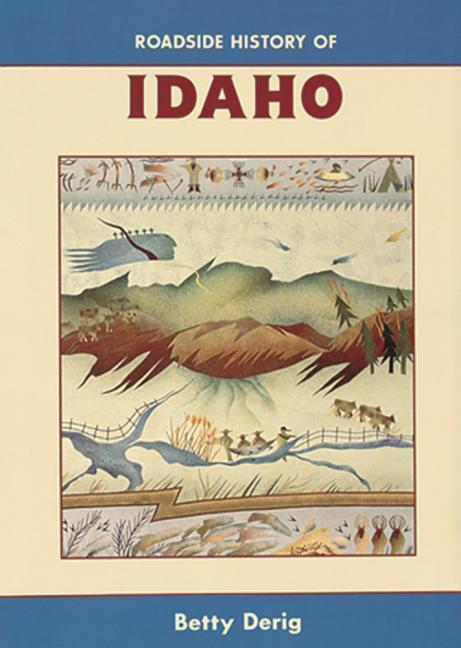 Roadside History of Idaho als Taschenbuch