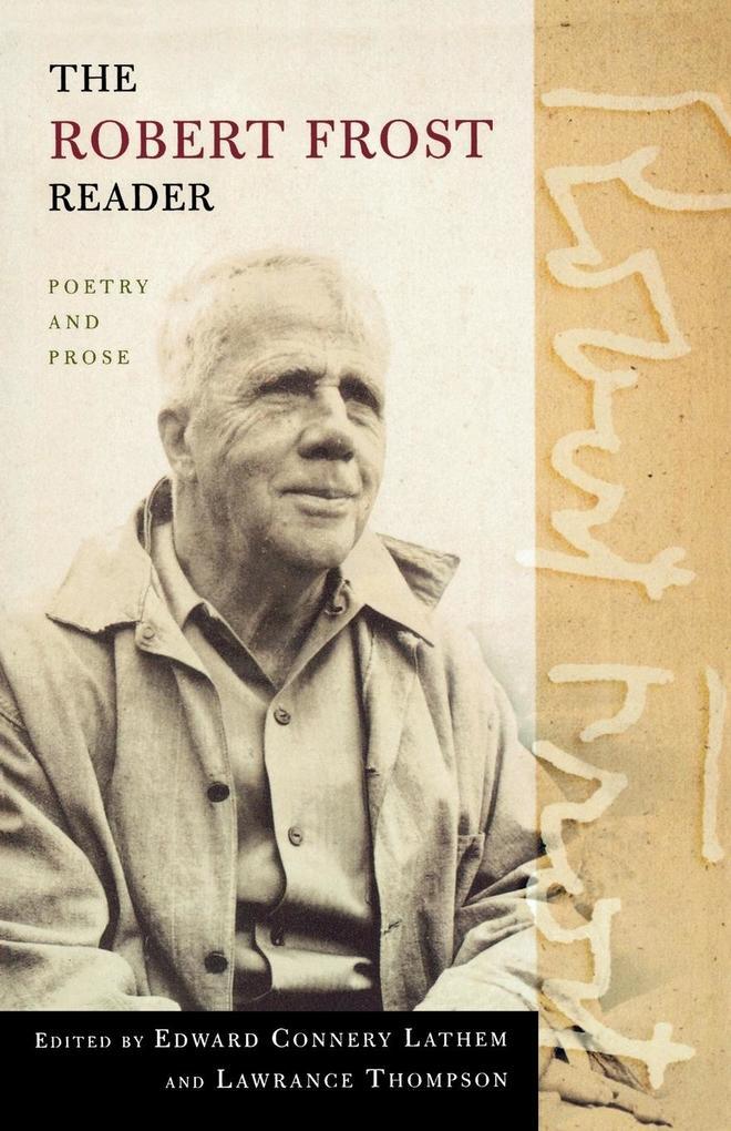 The Robert Frost Reader als Taschenbuch