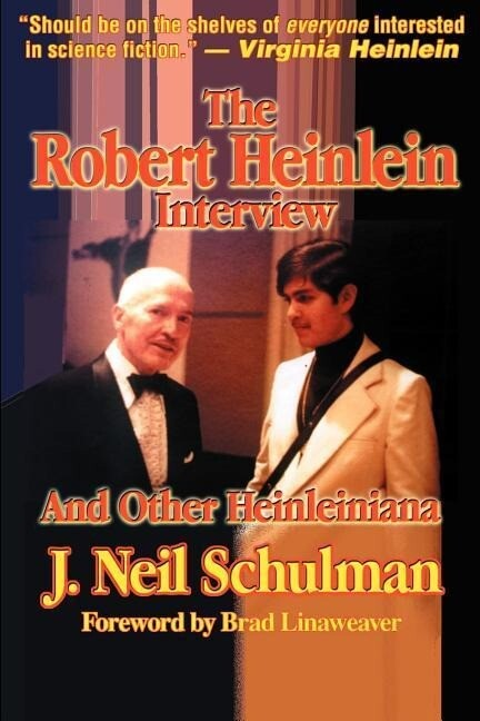 The Robert Heinlein Interview and Other Heinleiniana als Taschenbuch