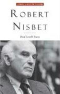 Robert Nisbet: Communitarian Traditionalist als Buch