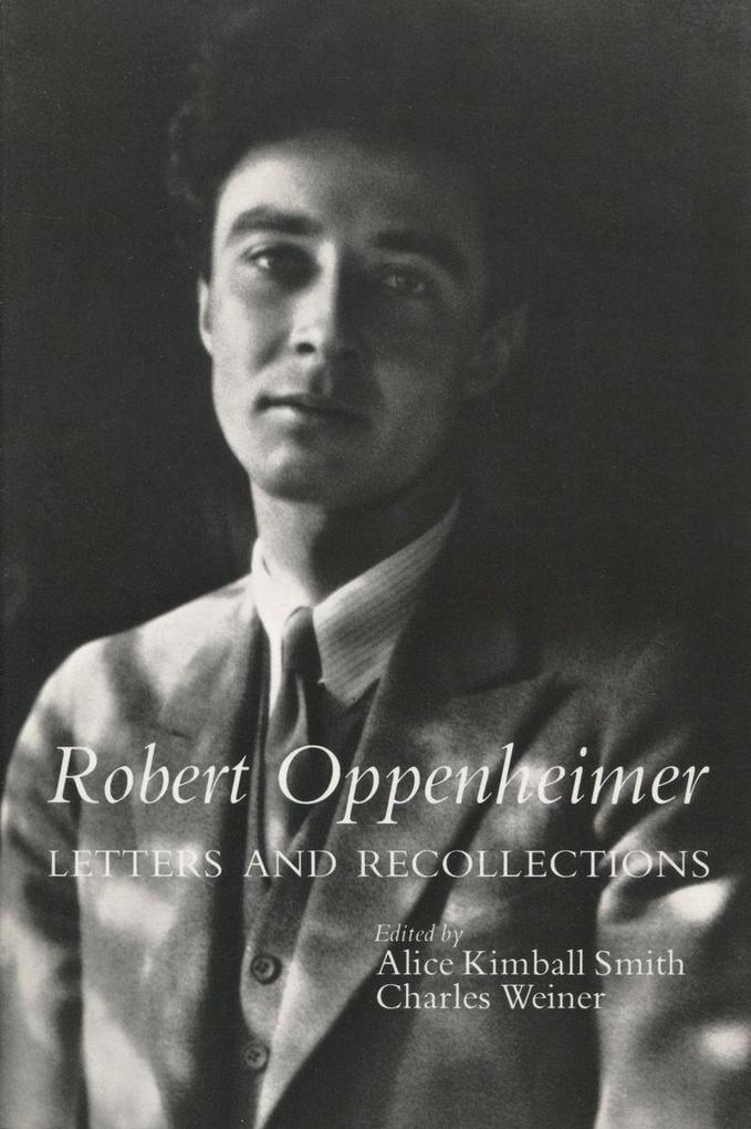 Robert Oppenheimer: Letters and Recollections als Taschenbuch