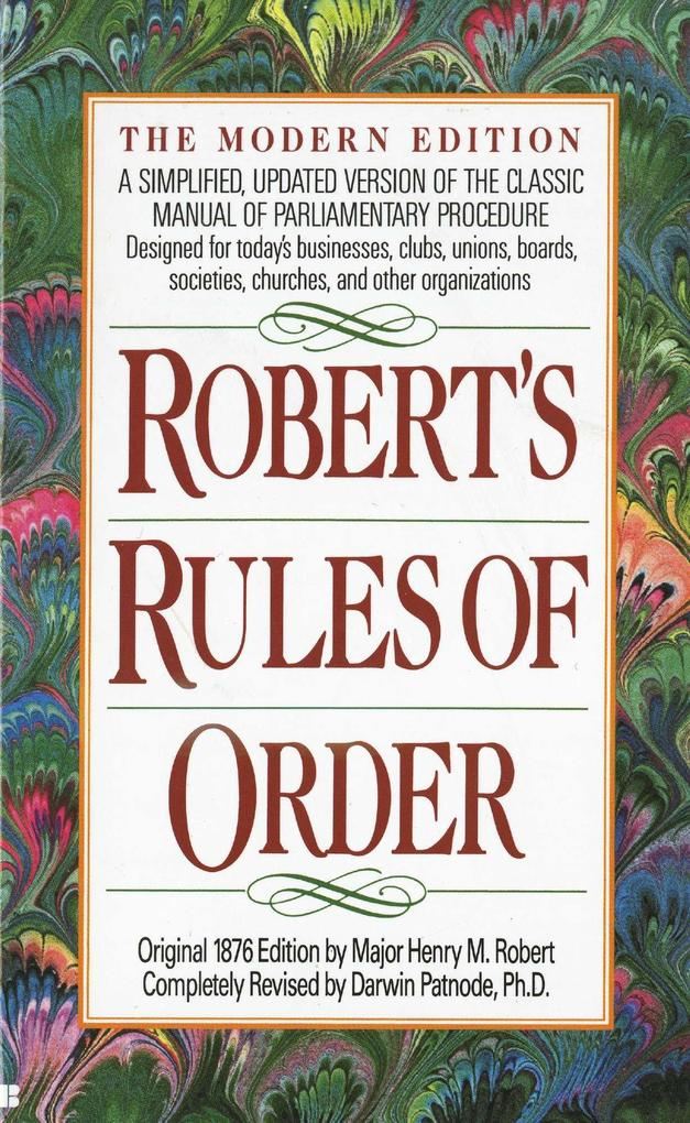 Robert's Rules of Order: A Simplified, Updated Version of the Classic Manual of Parliamentary Procedure als Taschenbuch