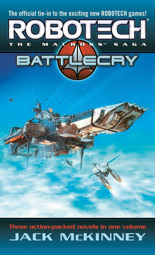Robotech: The Macross Saga: Battle Cry als Taschenbuch