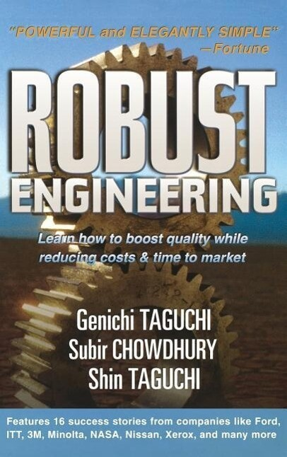 Robust Engineering: Learn How to Boost Quality While Reducing Costs & Time to Market als Buch