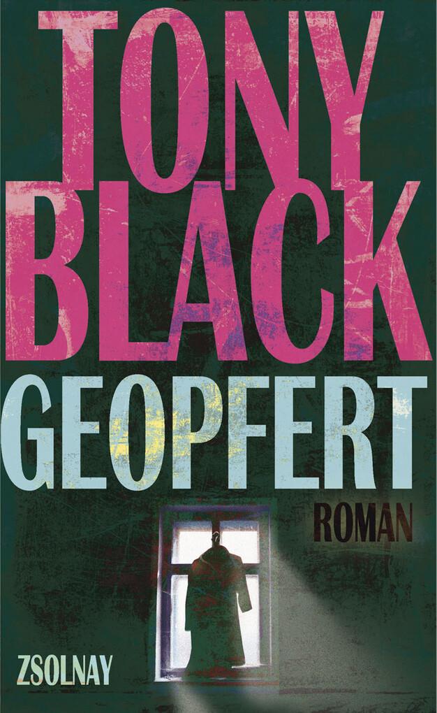 Geopfert als eBook von Tony Black