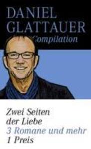 Glattauer-Compilation Zwei Seiten der Liebe als eBook von Daniel Glattauer