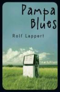 Pampa Blues als eBook von Rolf Lappert