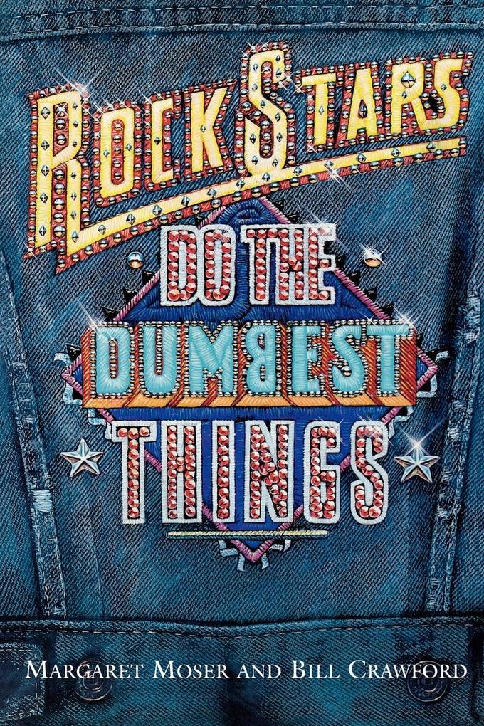 Rock Stars Do Dumbest Things als Taschenbuch
