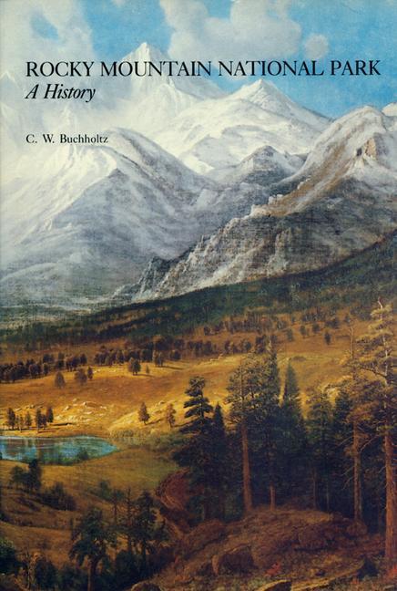 Rocky Mountain National Park a History als Taschenbuch