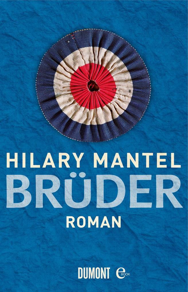 Brüder als eBook von Hilary Mantel, Hilary Mantel