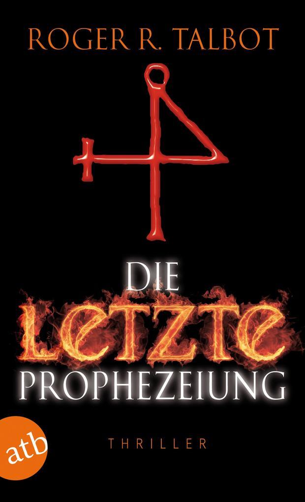 Die letzte Prophezeiung als eBook