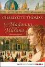 [Charlotte Thomas: Die Madonna von Murano]