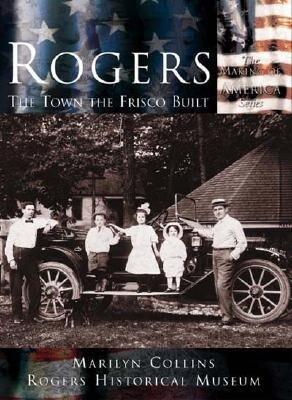 Rogers:: The Town the Frisco Built als Taschenbuch