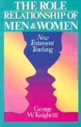 Role Relationship of Men & Women: New Testament Teaching als Taschenbuch