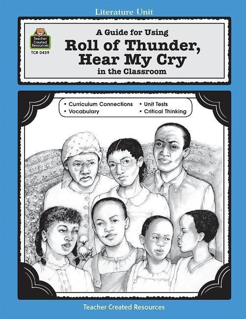 A Guide for Using Roll of Thunder, Hear My Cry in the Classroom als Taschenbuch