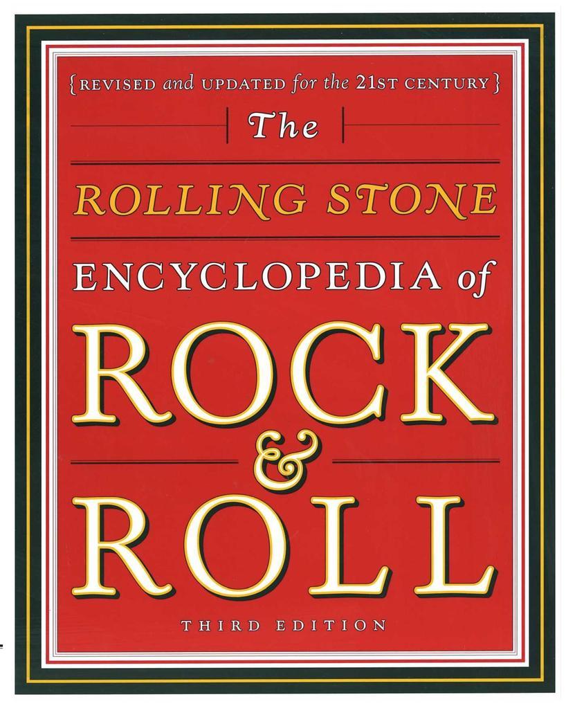 Rolling Stone Encyclopedia of Rock & Roll: Rolling Stone Encyclopedia of Rock & Roll als Taschenbuch