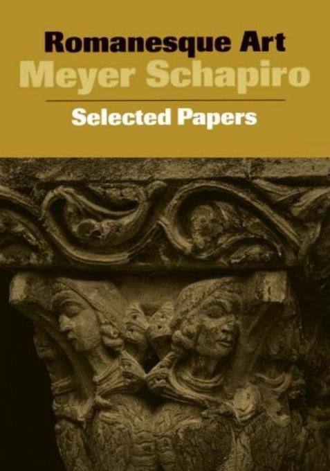 Romanesque Art: Selected Papers als Taschenbuch