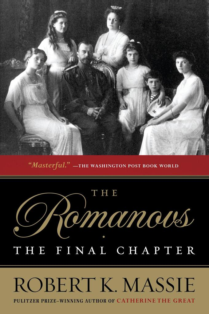 The Romanovs: The Final Chapter als Taschenbuch