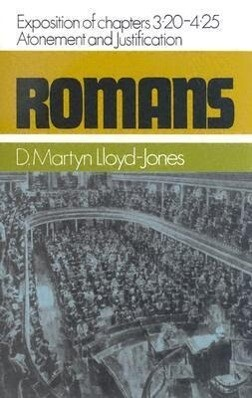 Romans: An Exposition of Chapters 3.20-4.25: Atonement and Justification als Buch