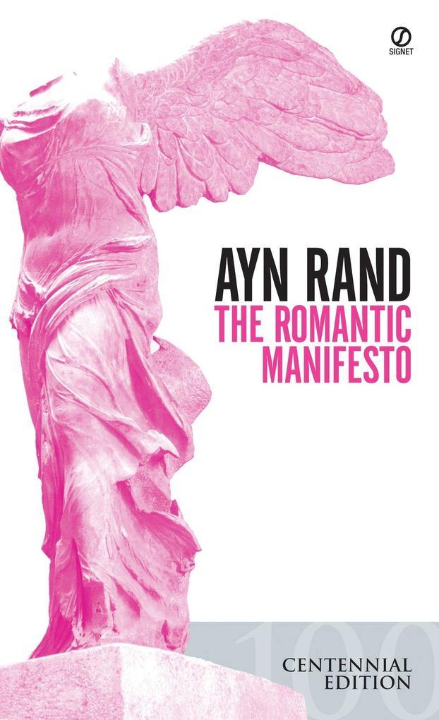 The Romantic Manifesto: A Philosophy of Literature; Revised Edition als Taschenbuch