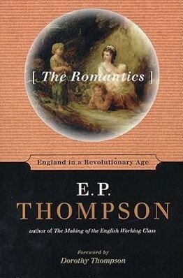 The Romantics: England in a Revolutionary Age als Taschenbuch