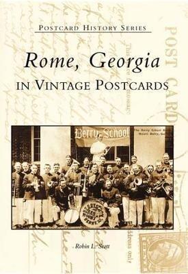 Rome, Georgia in Vintage Postcards als Taschenbuch