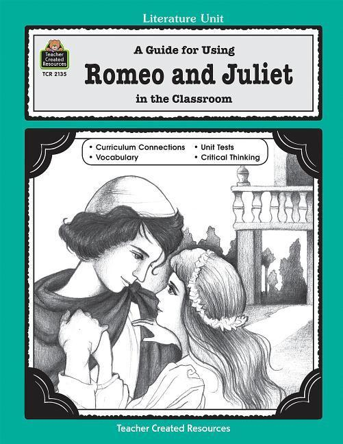 A Guide for Using Romeo and Juliet in the Classroom als Taschenbuch