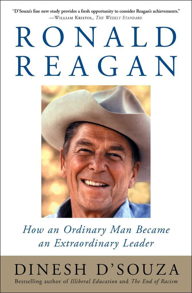 Ronald Reagan: How an Ordinary Man Became an Extraordinary Leader als Taschenbuch