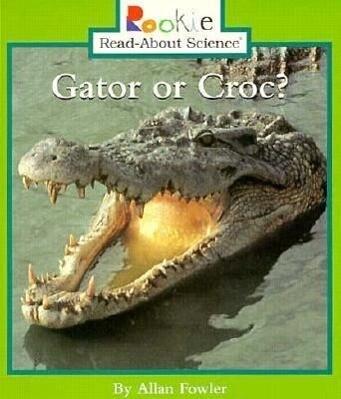 Gator or Croc? als Taschenbuch