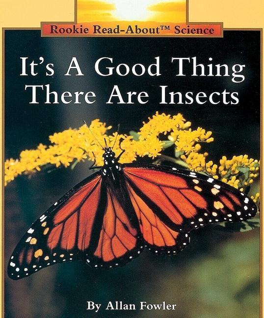 It's a Good Thing There Are Insects als Taschenbuch