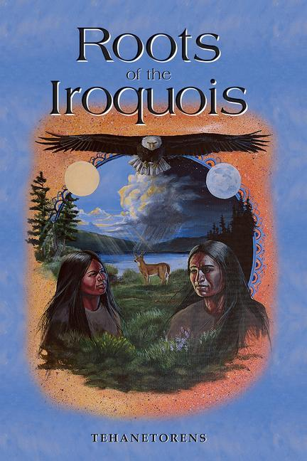 The Roots of the Iroquois als Taschenbuch