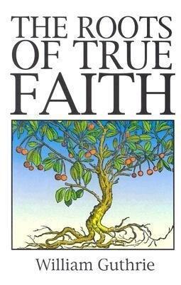 Roots of True Faith als Taschenbuch