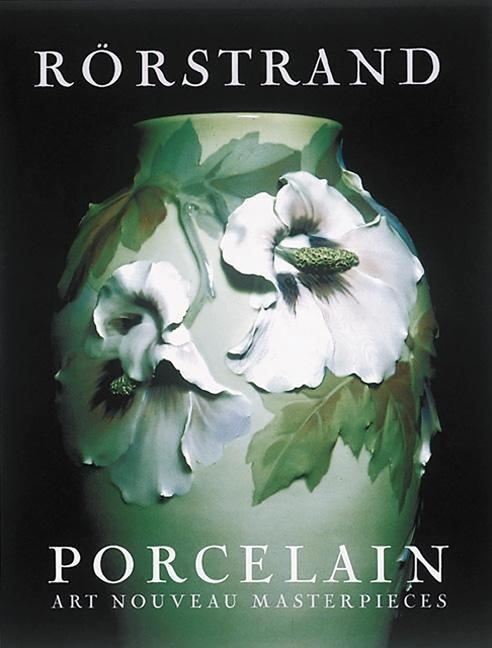 Rorstrand Porcelain: Inside the Imperial Congress als Buch
