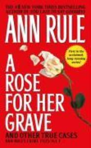 A Rose for Her Grave & Other True Cases als Taschenbuch