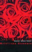 Rose Garden: Reading Marcel Proust als Taschenbuch