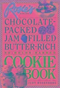 Rosie's Bakery Chocolate-packed, Jam Filled, Butter-rich Cookie Book als Taschenbuch