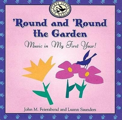 'Round and 'Round the Garden: Music in My First Year! als Hörbuch