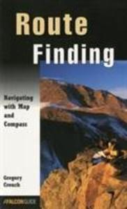 Route Finding: Navigating with Map and Compass als Taschenbuch